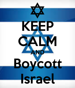 Keep Calm and Boycott Israel