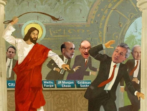Jesus Whipping the Banksters