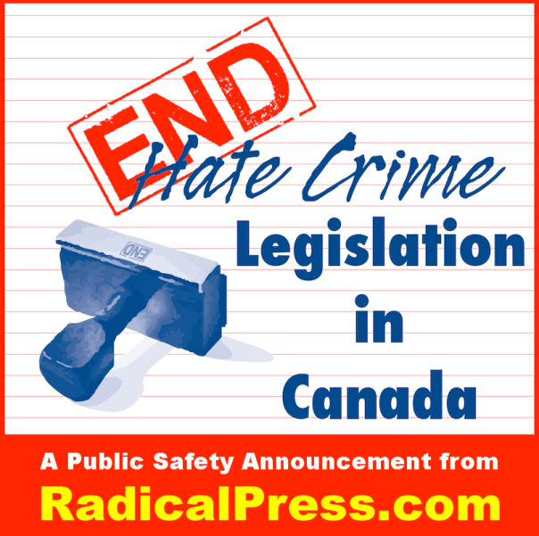 Radical Press End Hate Crimes Legislation
