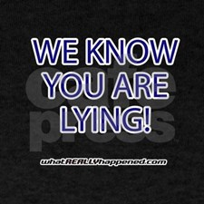 we_know_you_are_lying_tshirt