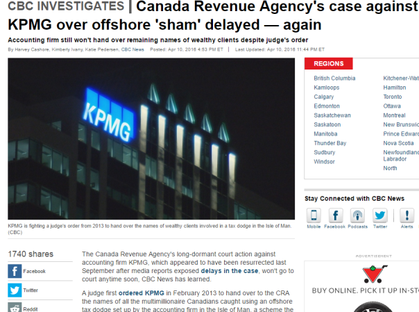2016-04-28 07_52_22-Canada Revenue Agency's case against KPMG over offshore 'sham' delayed — again -