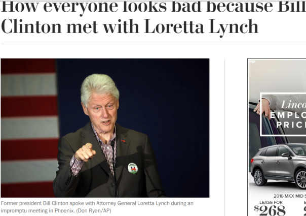 2016-07-05 03_36_45-How everyone looks bad because Bill Clinton met with Loretta Lynch - The Washing