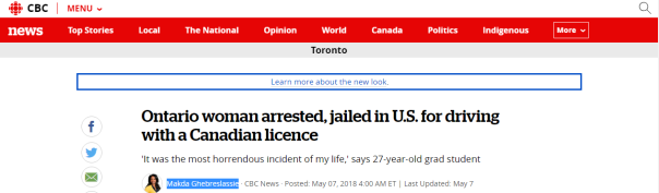 2018-05-09 14_40_45-Ontario woman arrested, jailed in U.S. for driving with a Canadian licence _ CBC